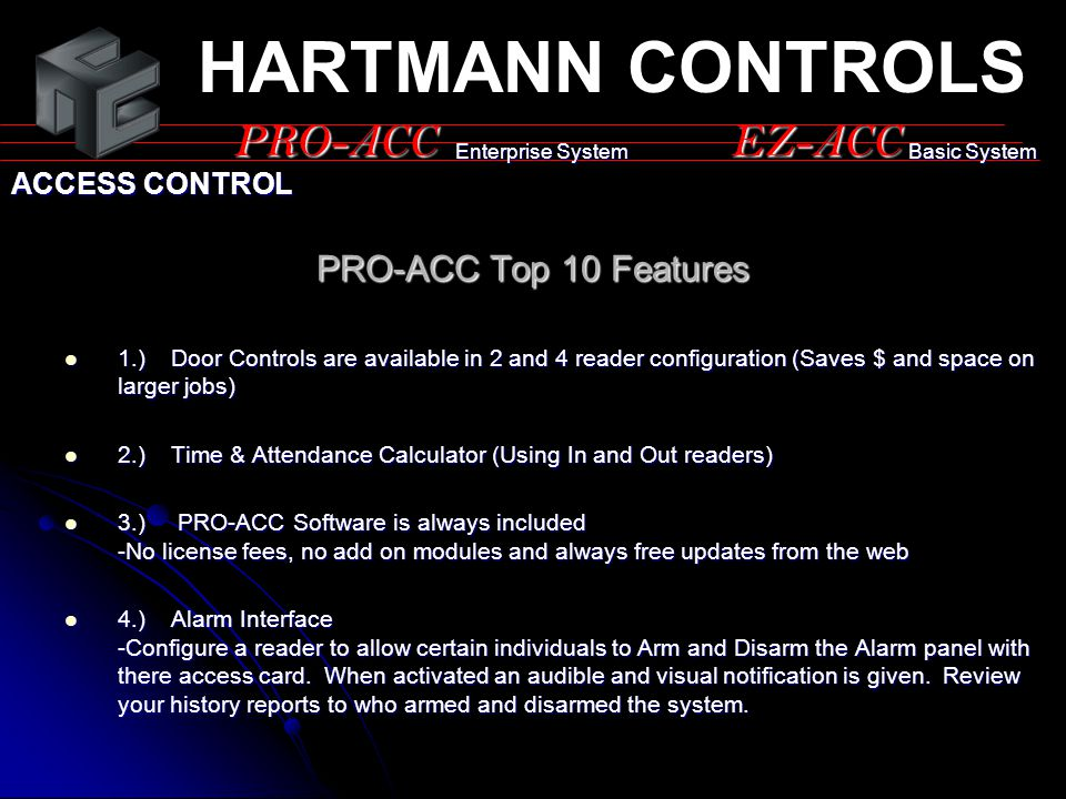 HARTMANN CONTROLS PRO-ACC EZ-ACC PRO-ACC Top 10 Features