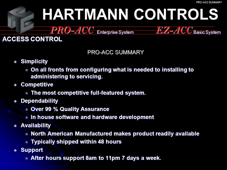 HARTMANN CONTROLS PRO-ACC EZ-ACC ACCESS CONTROL PRO-ACC SUMMARY