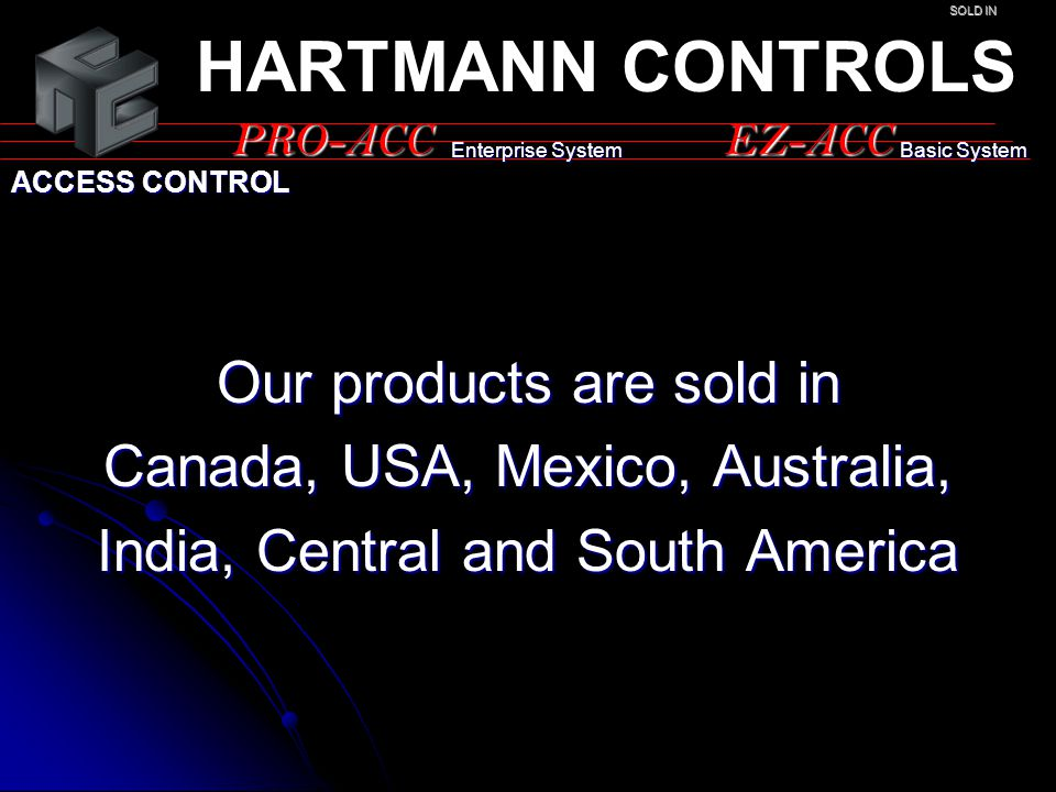 HARTMANN CONTROLS Our products are sold in