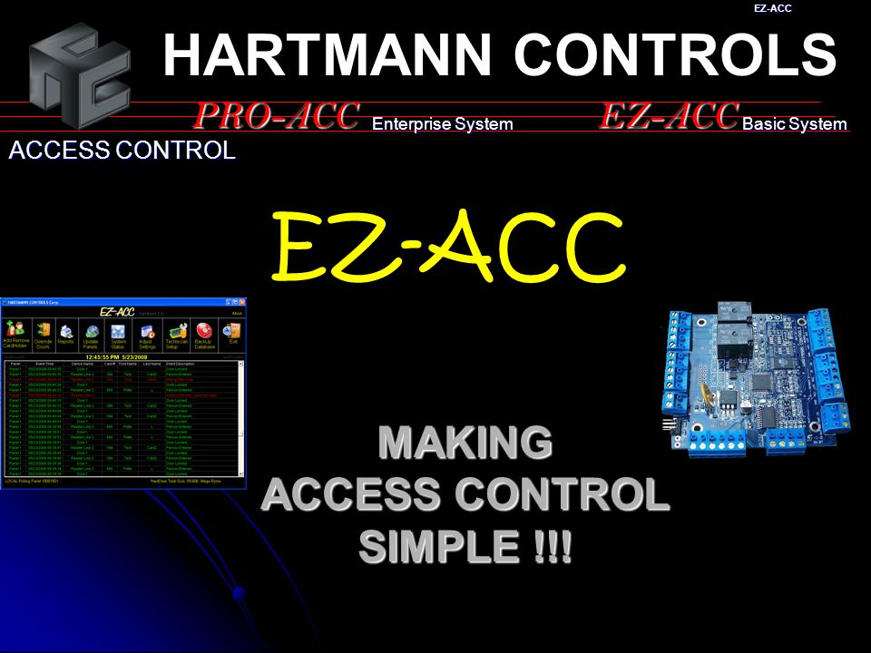 MAKING ACCESS CONTROL SIMPLE !!!