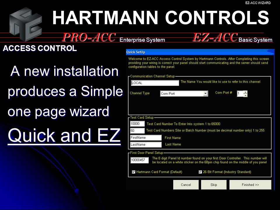HARTMANN CONTROLS Quick and EZ produces a Simple one page wizard