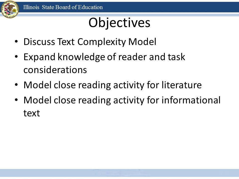 Objectives Discuss Text Complexity Model