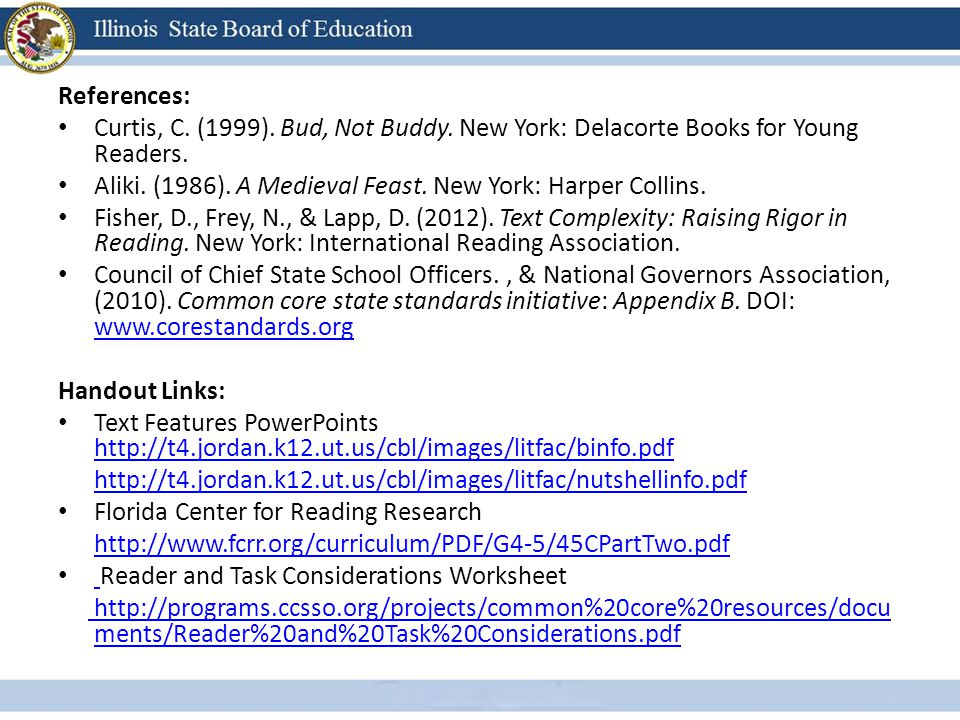 References: Curtis, C. (1999). Bud, Not Buddy. New York: Delacorte Books for Young Readers.