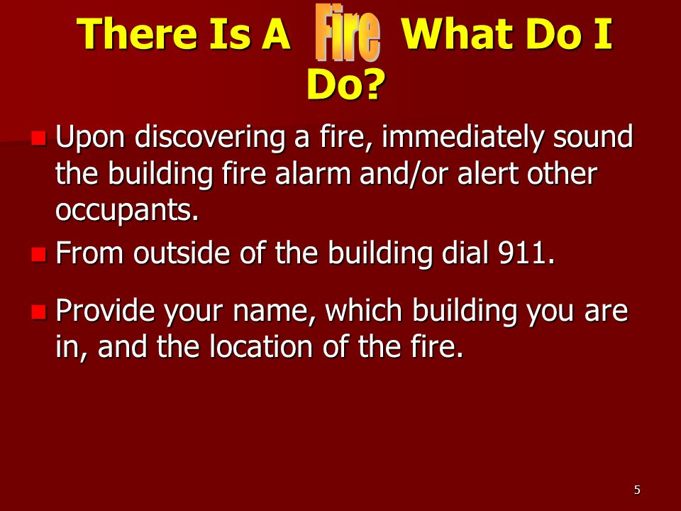 There Is A What Do I Do Fire