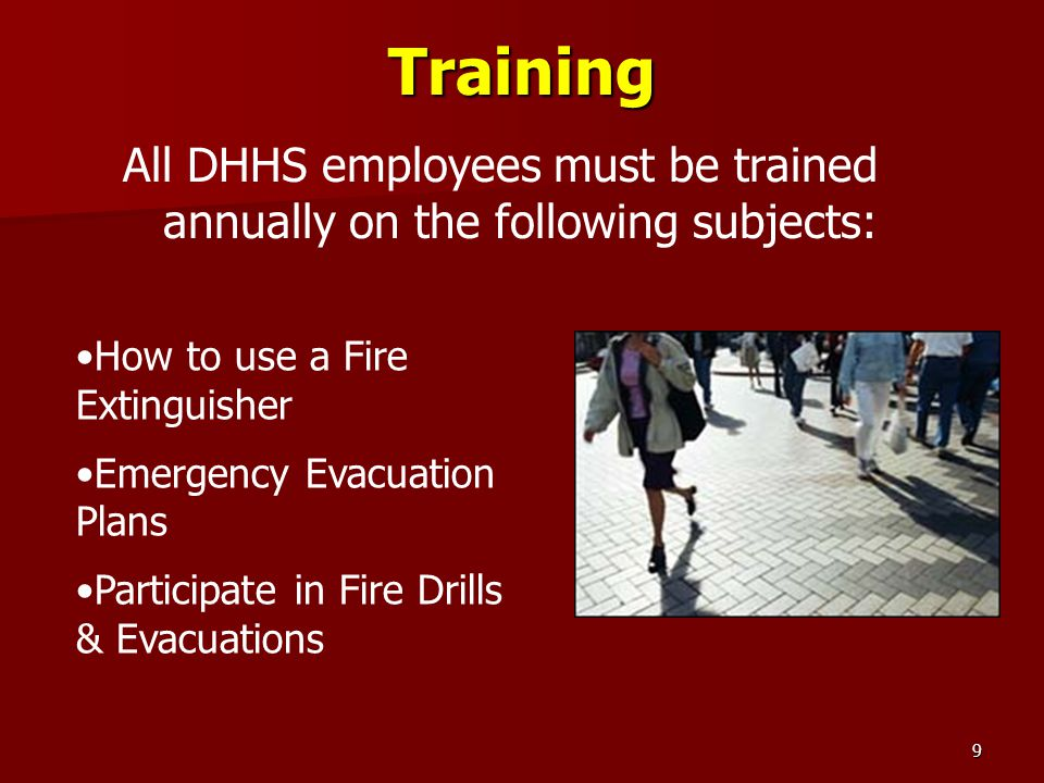 All DHHS employees must be trained annually on the following subjects: