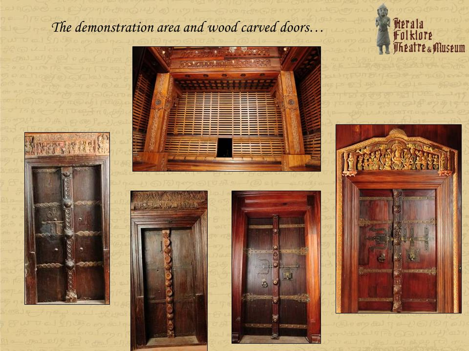 The demonstration area and wood carved doors…