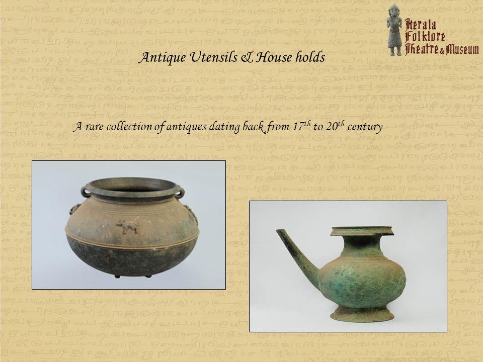 Antique Utensils & House holds