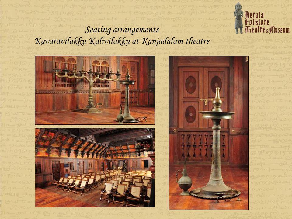 Seating arrangements Kavaravilakku Kalivilakku at Kanjadalam theatre