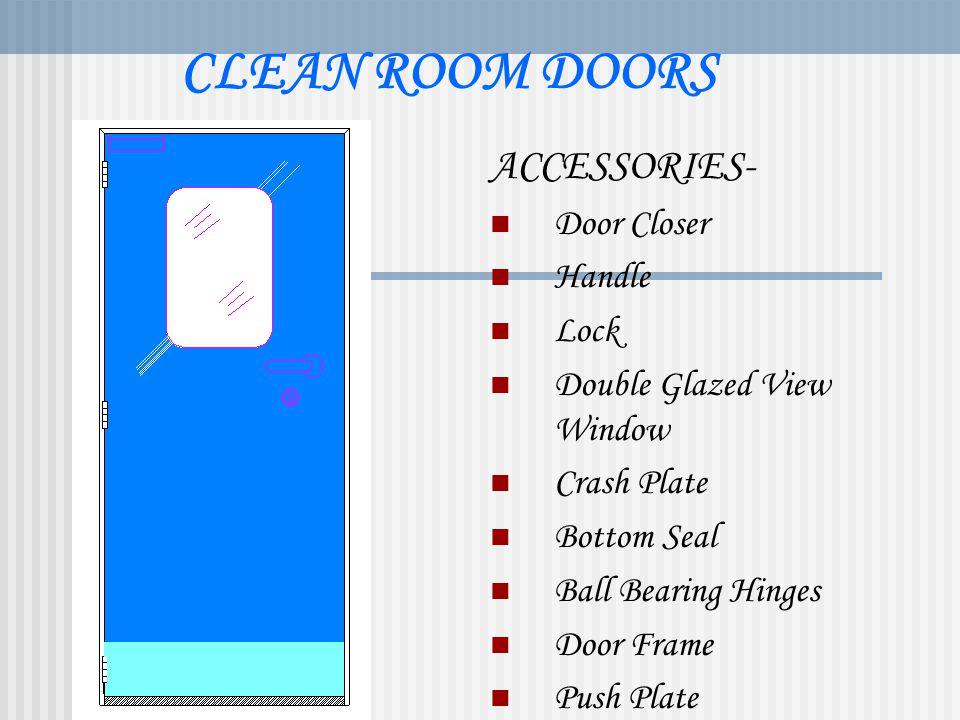 CLEAN ROOM DOORS ACCESSORIES- Door Closer Handle Lock