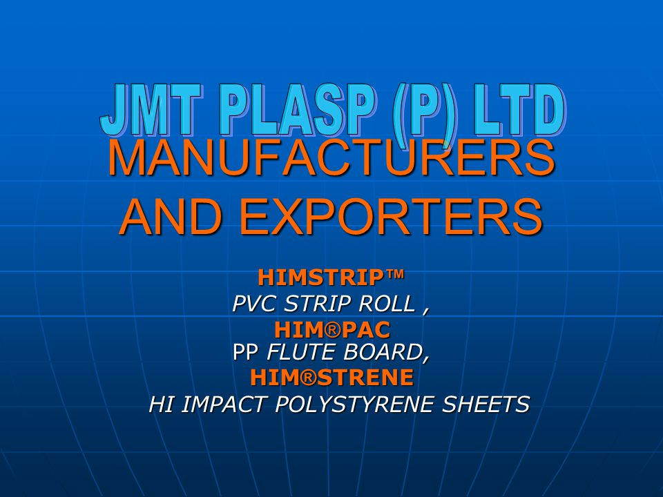MANUFACTURERS AND EXPORTERS