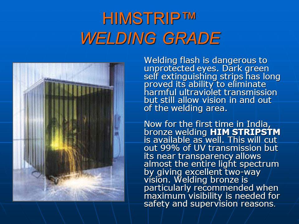 HIMSTRIP™ WELDING GRADE