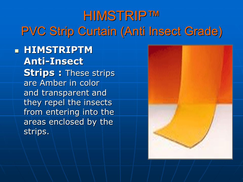 HIMSTRIP™ PVC Strip Curtain (Anti Insect Grade)