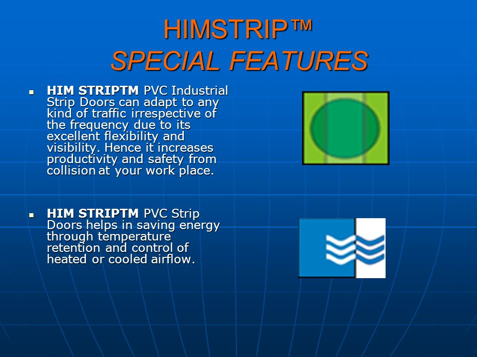HIMSTRIP™ SPECIAL FEATURES