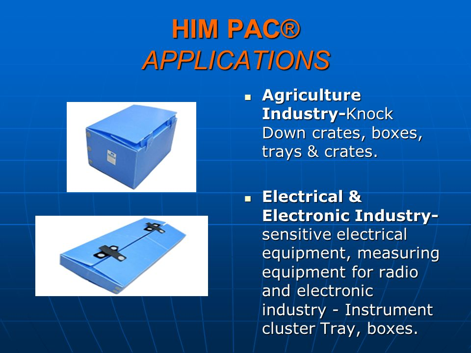 HIM PAC® APPLICATIONS Agriculture Industry-Knock Down crates, boxes, trays & crates.