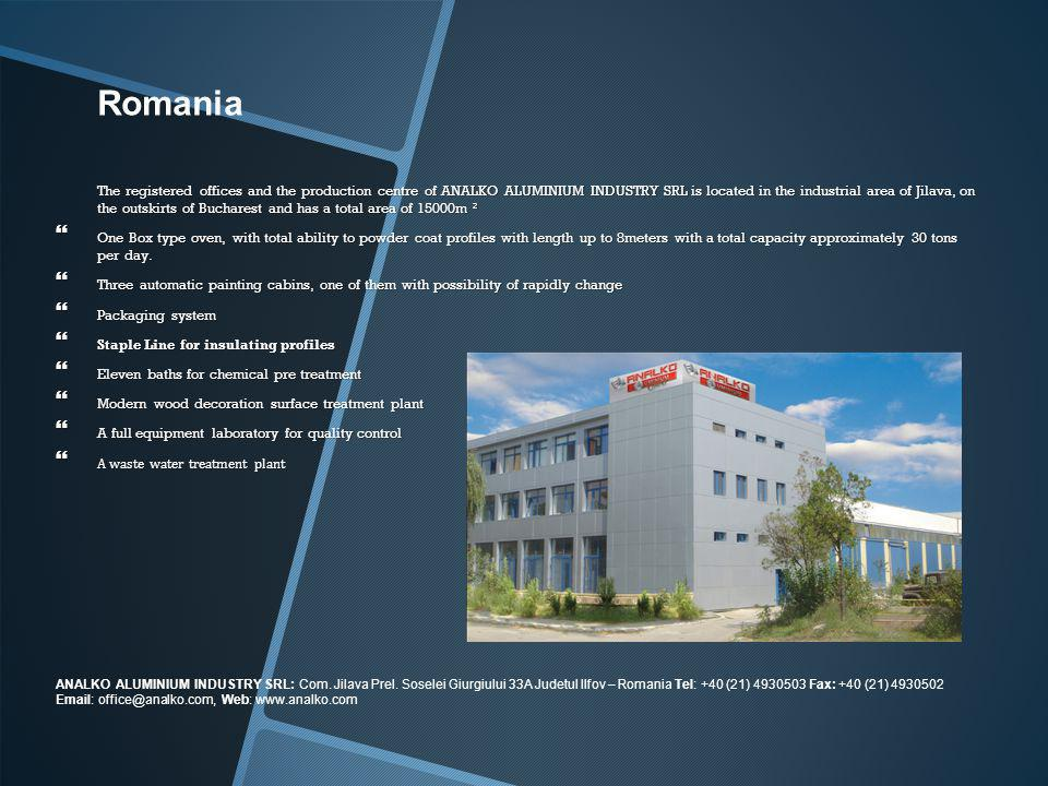 The registered offices and the production centre of ANALKO ALUMINIUM INDUSTRY SRL is located in the industrial area of Jilava, on the outskirts of Bucharest and has a total area of ​​15000m ²