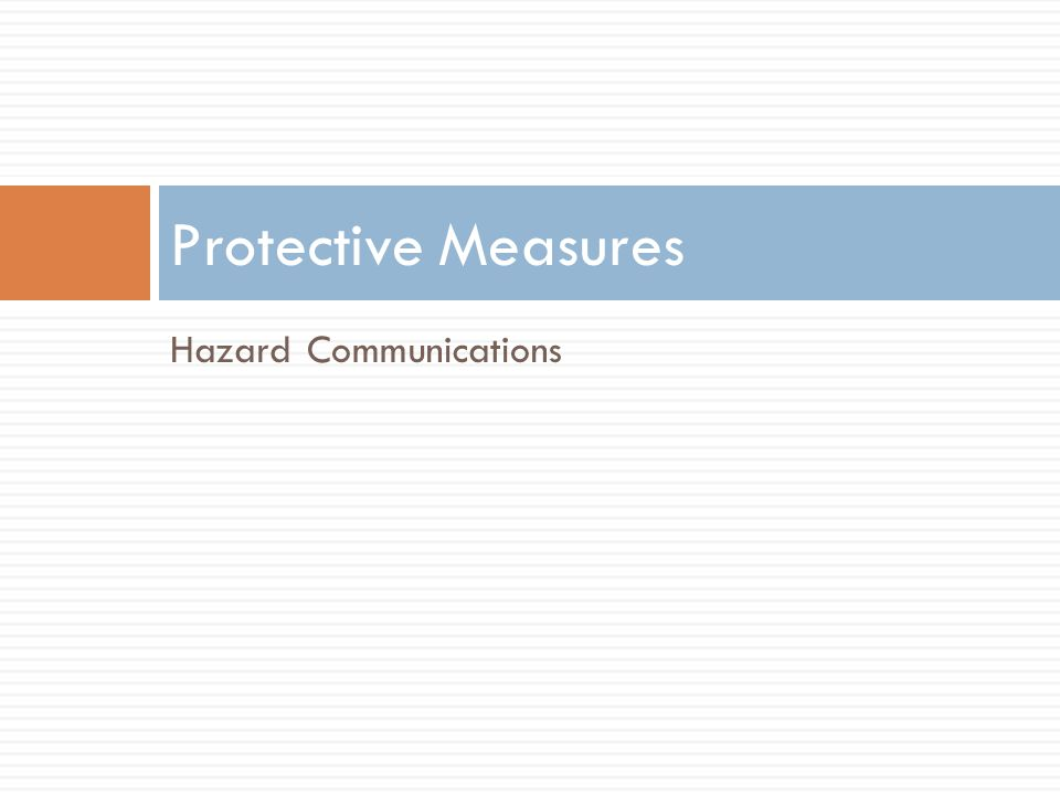 Protective Measures Hazard Communications