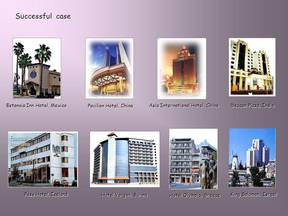 Successful case Estancia Inn Hotel, Mexico Pavilion Hotel, China