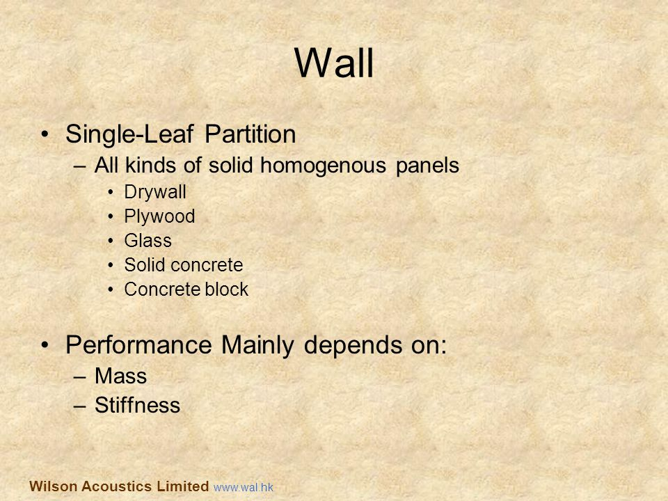 Wall Single-Leaf Partition Performance Mainly depends on: