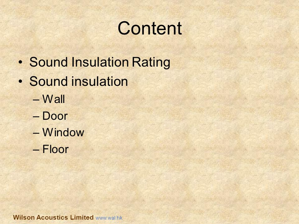 Content Sound Insulation Rating Sound insulation Wall Door Window