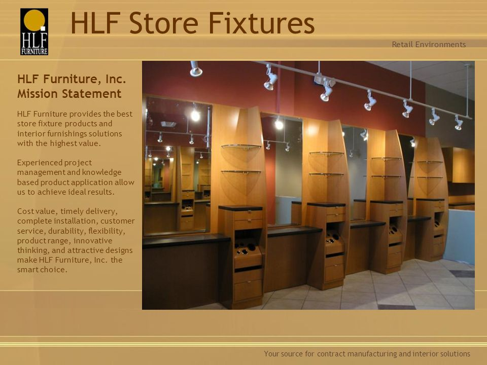 Retail Environments HLF Store Fixtures.