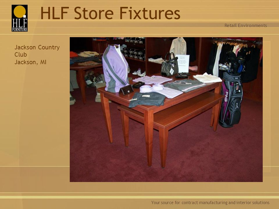 HLF Store Fixtures Jackson Country Club Jackson, MI