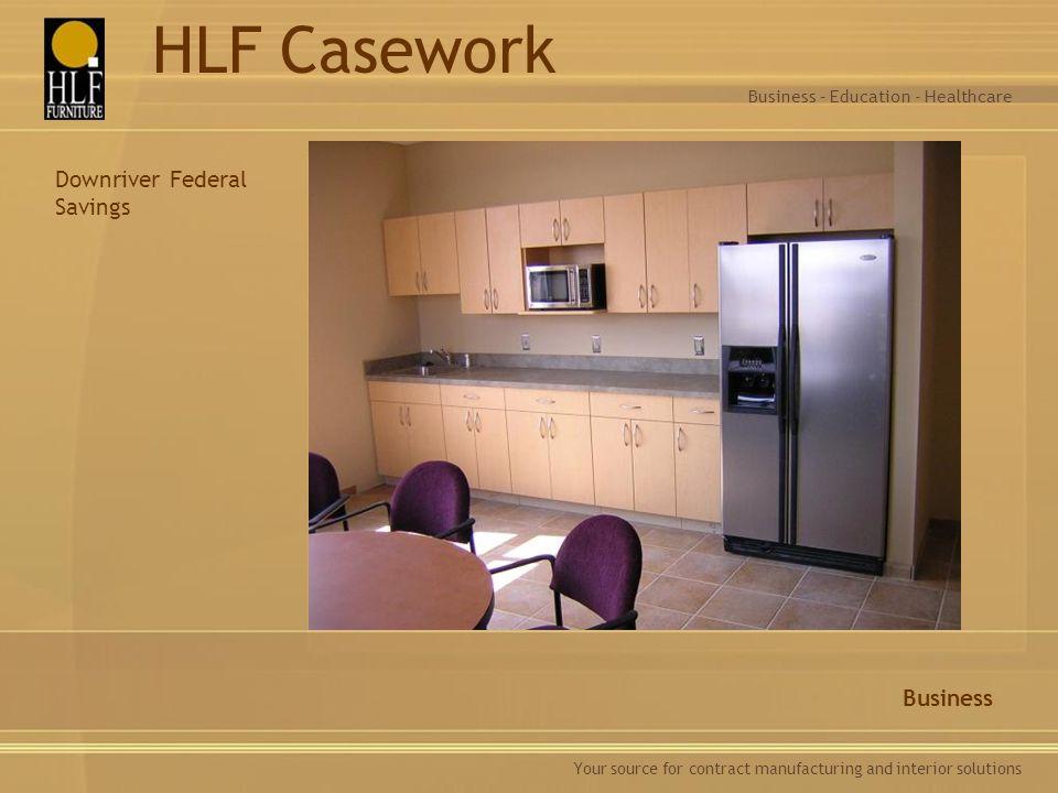 HLF Casework Downriver Federal Savings Business