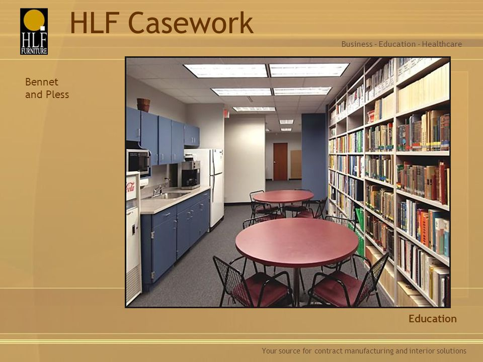 HLF Casework Bennet and Pless Education
