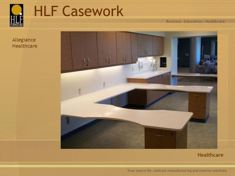 HLF Casework Allegiance Healthcare Healthcare