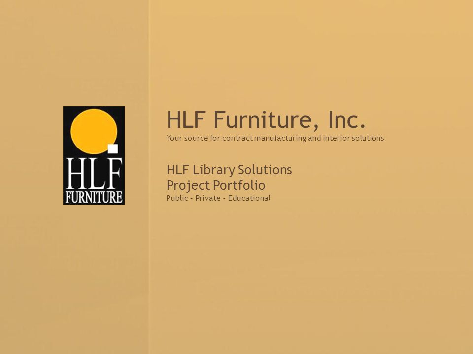 HLF Furniture, Inc. HLF Library Solutions Project Portfolio