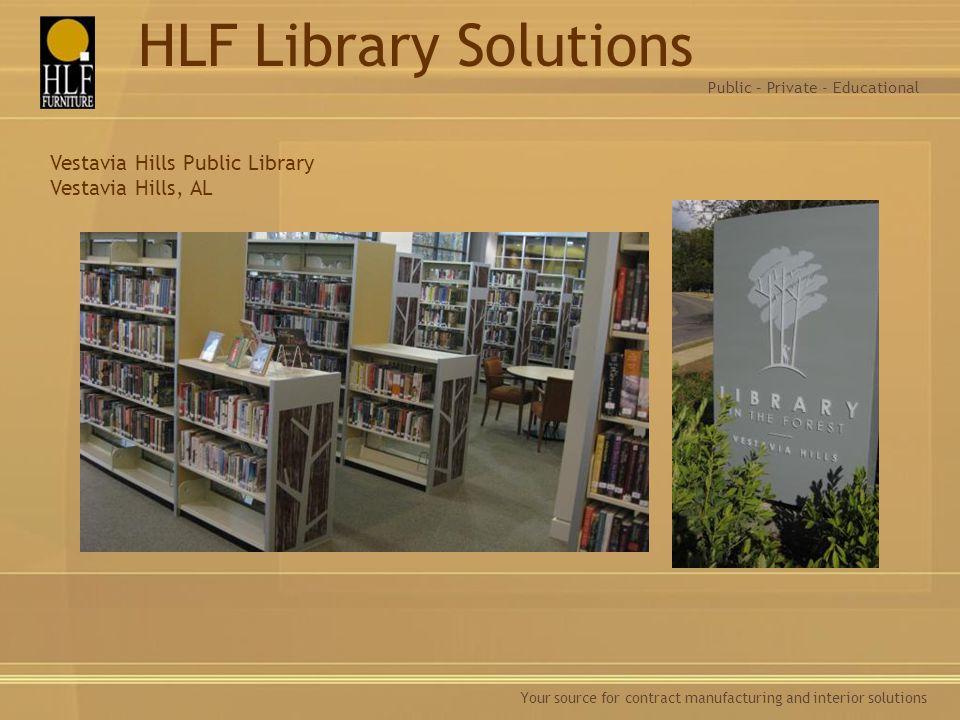 HLF Library Solutions Vestavia Hills Public Library Vestavia Hills, AL