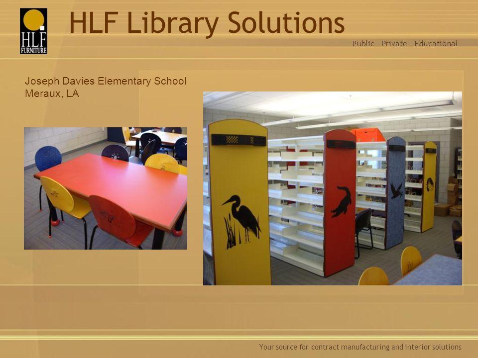 HLF Library Solutions Joseph Davies Elementary School Meraux, LA