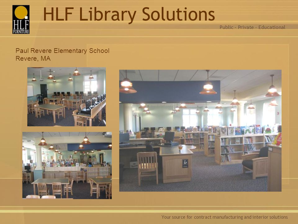 HLF Library Solutions Paul Revere Elementary School Revere, MA