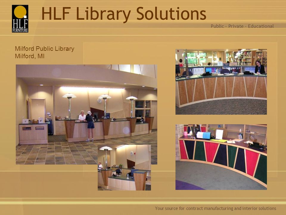 HLF Library Solutions Milford Public Library Milford, MI