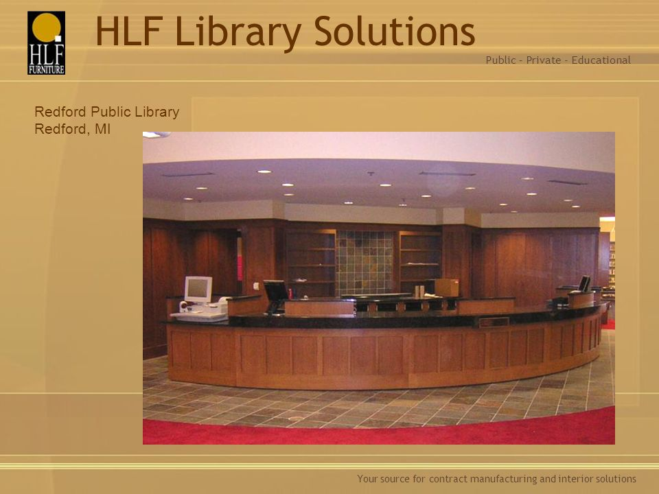 HLF Library Solutions Redford Public Library Redford, MI