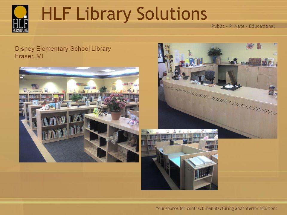 HLF Library Solutions Disney Elementary School Library Fraser, MI