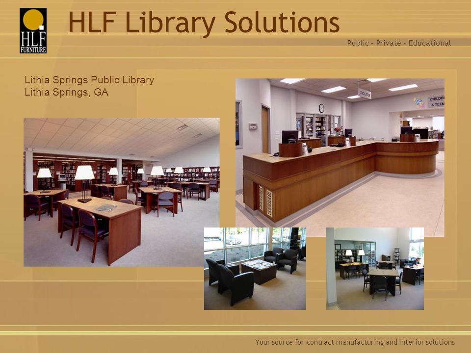 HLF Library Solutions Lithia Springs Public Library Lithia Springs, GA