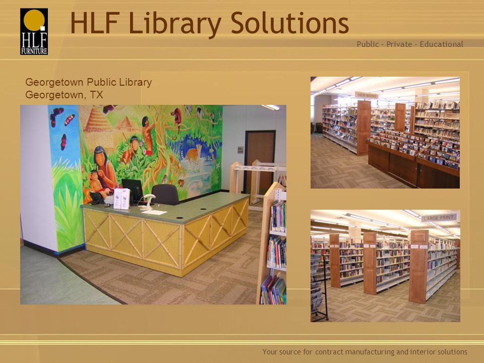 HLF Library Solutions Georgetown Public Library Georgetown, TX
