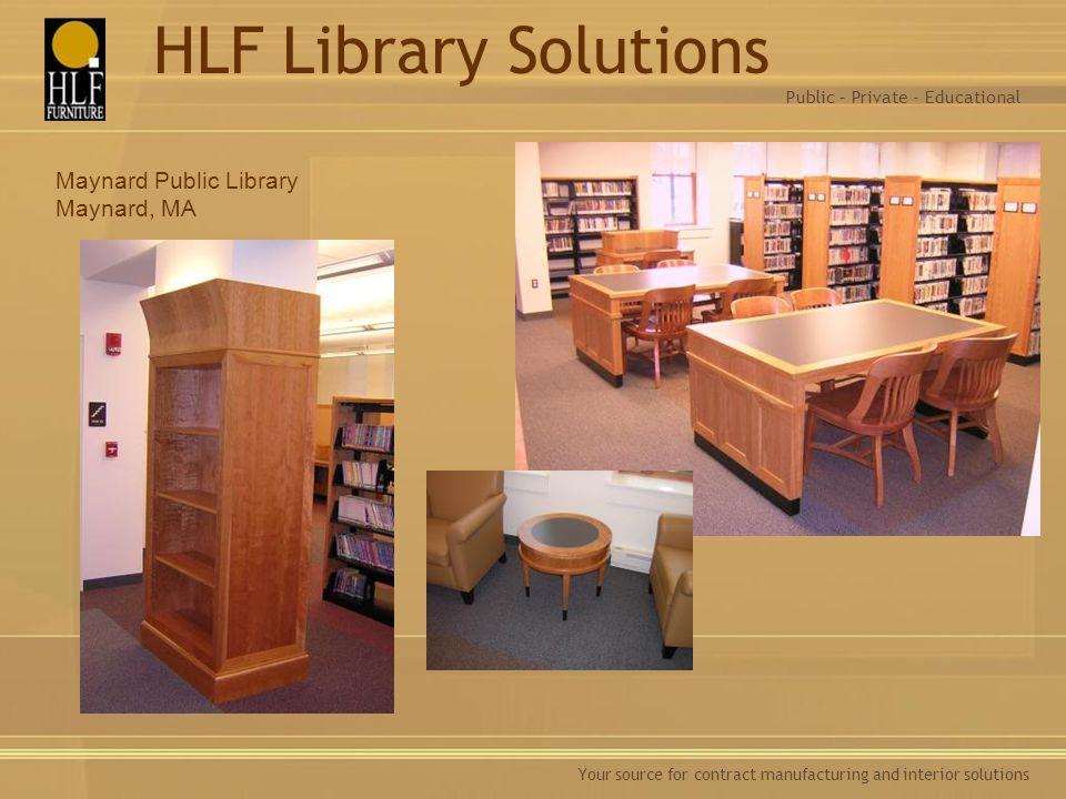 HLF Library Solutions Maynard Public Library Maynard, MA