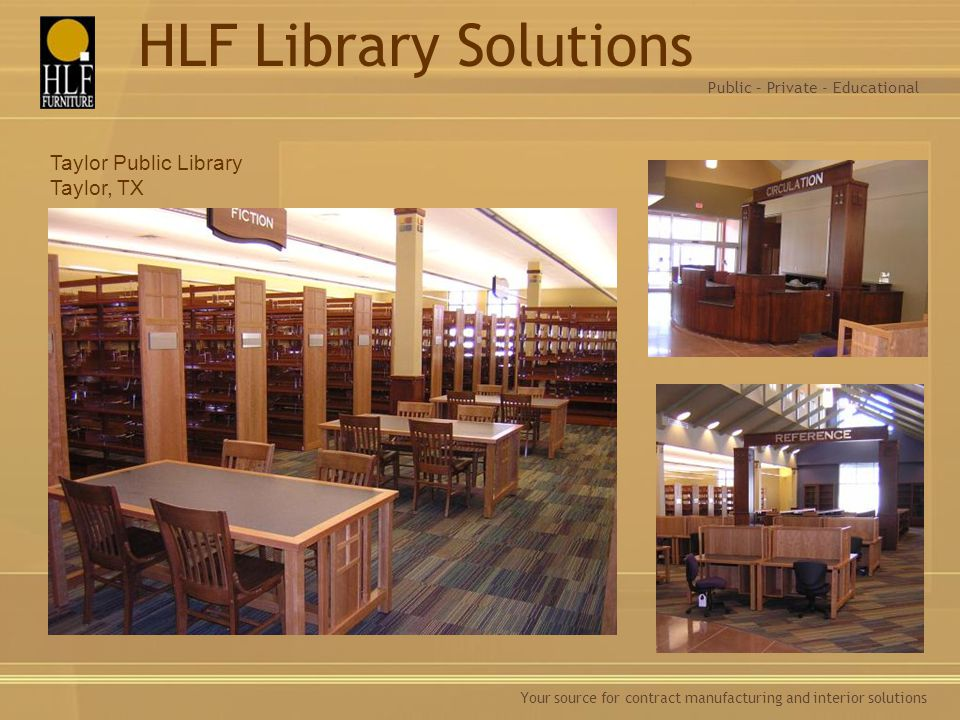HLF Library Solutions Taylor Public Library Taylor, TX