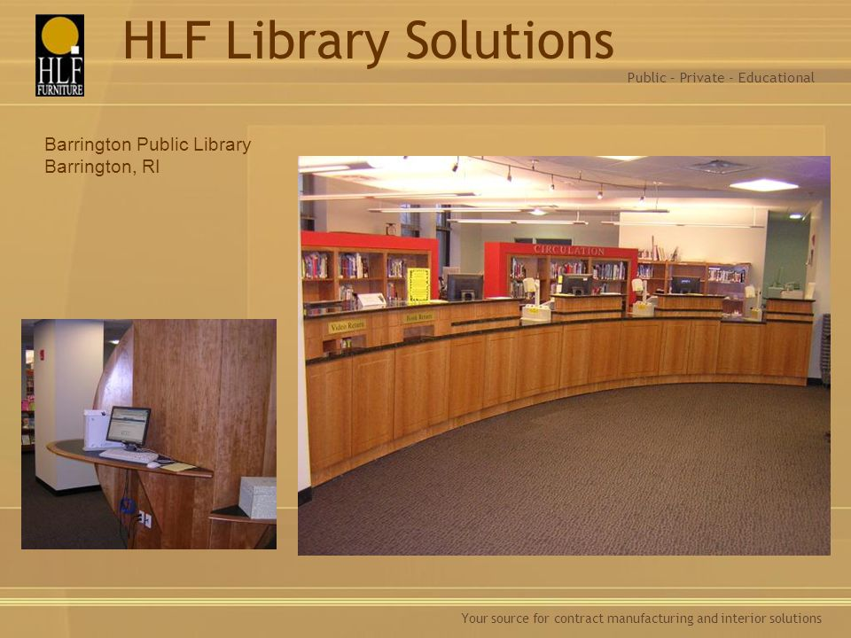 HLF Library Solutions Barrington Public Library Barrington, RI
