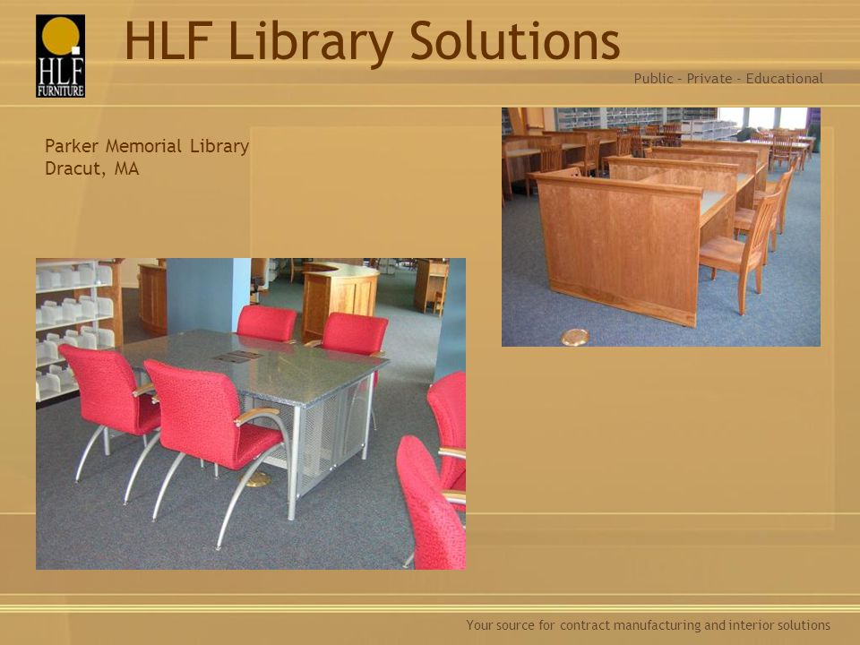 HLF Library Solutions Parker Memorial Library Dracut, MA