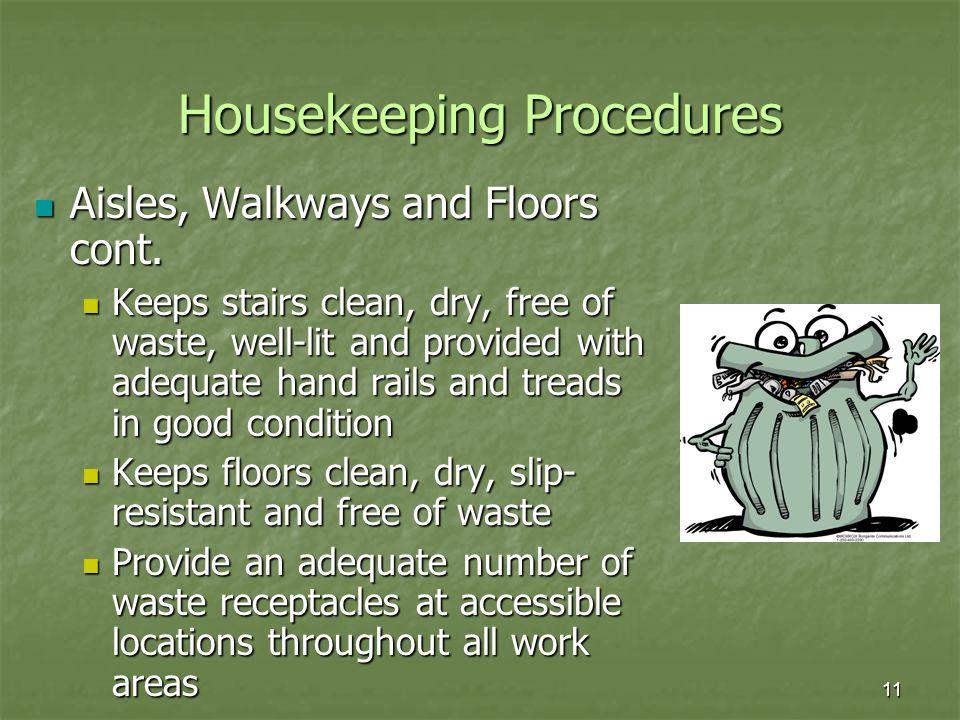 Housekeeping Procedures