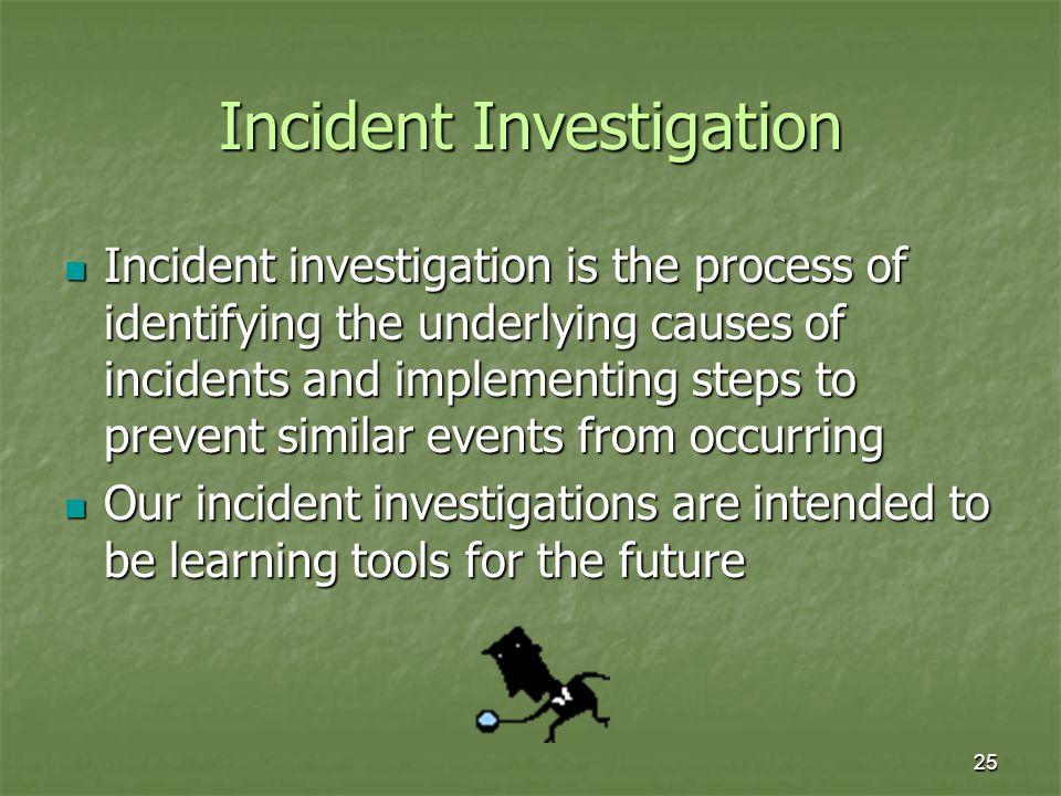Incident Investigation