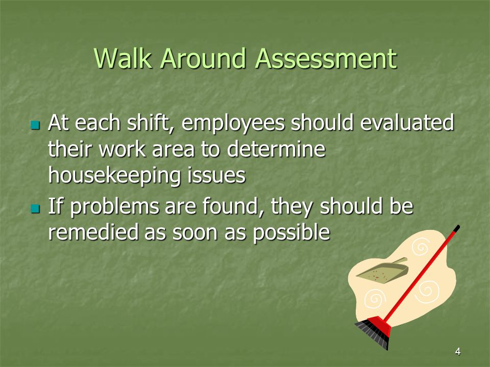 Walk Around Assessment