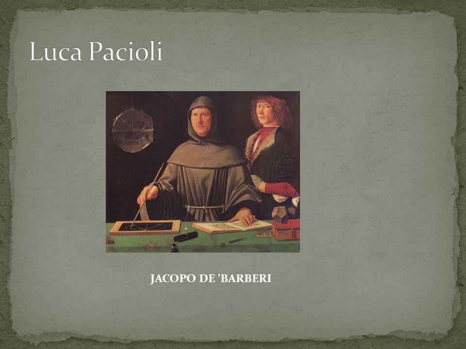 Luca Pacioli JACOPO DE BARBERI