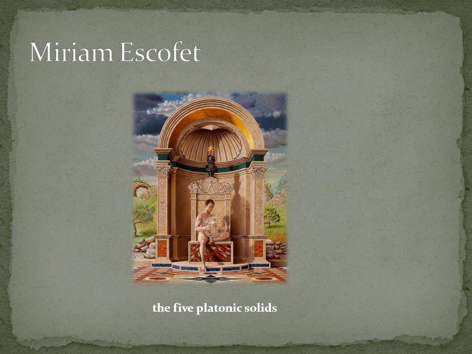 Miriam Escofet the five platonic solids