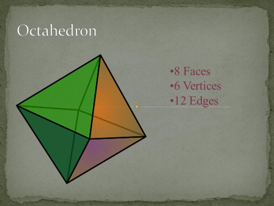 Octahedron 8 Faces 6 Vertices 12 Edges