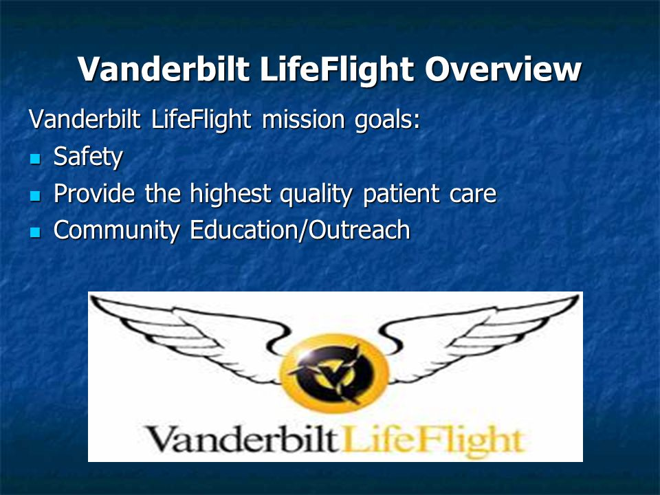 Vanderbilt LifeFlight Overview