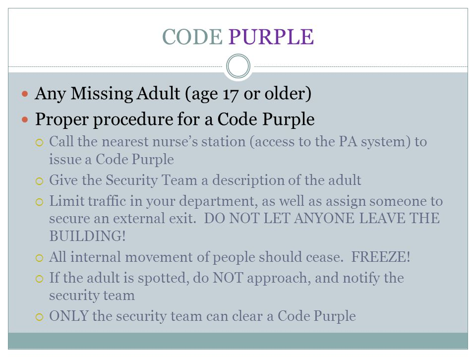 CODE PURPLE Any Missing Adult (age 17 or older)
