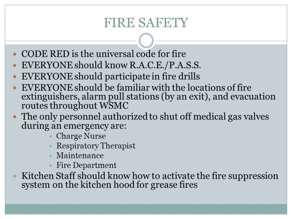 FIRE SAFETY CODE RED is the universal code for fire